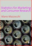 Statistics for Marketing and Consumer Research, Mazzocchi, Mario, 1412911214