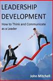 Leadership Development, John Mitchell, 1481151215