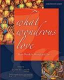 What Wondrous Love, Thomas G. Long, 1606741217