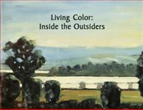 Living Color : Inside the Outsiders, Beserra, Sarah, 1886091218