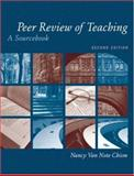 Peer Review of Teaching : A Sourcebook, Chism, Nancy Van Note, 1933371218