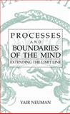 Processes and Boundaries of the Mind 9780306481215