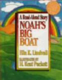 Read Aloud Noahs Big Boat, Ella K. Lindvall, 0802471218