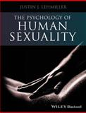 The Psychology of Human Sexuality, Justin J. Lehmiller, 1118351215