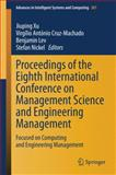 Proceedings of the Eighth International Conference on Management Science and Engineering Management : Focused on Computing and Engineering Management, , 3642551211