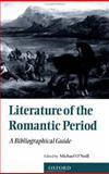 Literature of the Romantic Period : A Bibliographical Guide, , 0198711212
