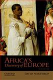Africa's Discovery of Europe, Northrup, David, 0199941211