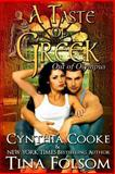 A Taste of Greek (Out of Olympus #3), Tina Folsom and Cynthia Cooke, 149288121X