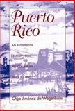 Puerto Rico : An Interpretive History from Precolumbian Times To 1900, De Wagenheim, Olga Jimenez, 1558761217