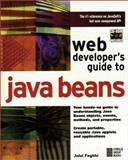 Web Developers Guide to Java Beans, Feghhi, Jalal, 1576101215