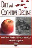 Diet and Cognitive Decline, Panza, Francesco and Solfrizzi, Vincenzo, 1594541213