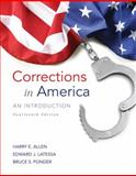 Corrections in America : An Introduction, Allen, Harry E. and Latessa, Edward J., 0133591212