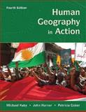 Human Geography in Action, Kuby, Michael and Harner, John, 0471701211