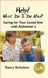 Help! What Do I Do Now?, Nancy Nicholson, 0966591216
