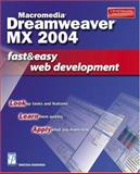 Macromedia Dreamweaver MX 2004 Fast and Easy Web Development, Bakharia, Aneesha, 1592001211