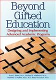 Beyond Gifted Identification : Designing and Implementing Advanced Academic Programs, Matthews, Michael S. and McCoach, D. Betsy, 1618211218