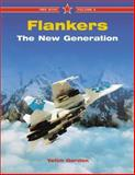 Flankers Vol. 2 : The New Generation, Gordon, Yefim, 1857801210