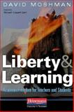 Liberty and Learning : Academic Freedom for Teachers and Students, Moshman, David, 032502121X