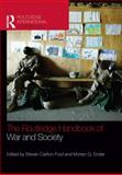 The Routledge Handbook of War and Society : Iraq and Afghanistan, , 0415731216