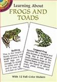 Learning about Frogs and Toads, Sy Barlowe, 0486401219