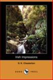 Irish Impressions, G. K. Chesterton, 1409931218