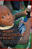 When Healthcare Hurts