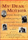 My Dear Mother, Karen Elizabeth Gordon, Holly Johnson, 156512121X