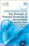 The Principle of National Treatment in International Economic Law, A. Kamperman Sanders, 1783471212