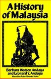A History of Malaysia, Andaya, Barbara W. and Andaya, Leonard Y., 0312381212