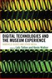 Digital Technologies and the Museum Experience, Loc Tallon, 0759111219