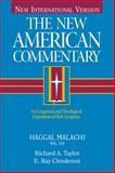 The New American Commentary - Haggai, Malachi, Richard A. Taylor, 0805401210