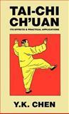 Tai-Chi Ch'uan, Y. K. Chen, 0809531216