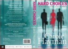 Hard Choices, Carole Hayman, 0954691210