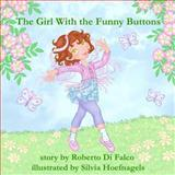 The Girl with the Funny Buttons, Roberto Di Falco, 1491001216