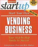 Start Your Own Vending Business, Entrepreneur Press Staff and Mintzer, Richard, 1599181215