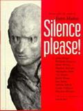 Silence, Please, John Berger and Louise Neri, 3931141217