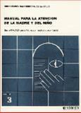 Manual Para la Atención de la Madre y Del Niño 9789681831219