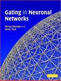 Gating in Neuronal Networks, Steriade, Mircea and Pare, Denis, 052185122X