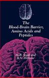The Blood-Brain Barrier Amino Acids, Segal, M. B. and Zlokovic, B. V., 0746201222