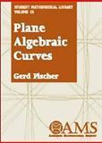 Plane Algebraic Curves, Fischer, Gerd, 0821821229