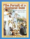The Pursuit of a Ruptured Duck 9781585971220