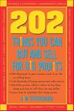 202 Things You Can Buy and Sell for Big Profits!, Stephenson, James, 193253122X