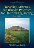 Probability, Statistics, and Random Processes for Electrical Engineering, Leon-Garcia, Alberto, 0131471228