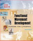 Functional Movement Development Across the Life Span, Cech, Donna J. and Martin, Suzanne, 0721681220