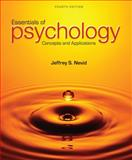 Essentials of Psychology : Concepts and Applications, Nevid, Jeffrey S., 1285751221