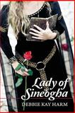 Lady of Sineogha, Debbie Kay Harm, 1492281220