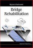 Bridge Rehabilitation 9781860941221