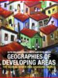 The Geographies of Developing Areas : The Global South in a Changing World, Williams, Paula and Williams, Glyn, 0415381223