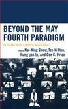 Beyond the May Fourth Paradigm : In Search of Chinese Modernity, , 0739111221