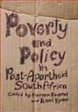 Poverty and Policy in Post-Apartheid South Africa, , 0796921229